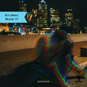 STUMAC - Make It