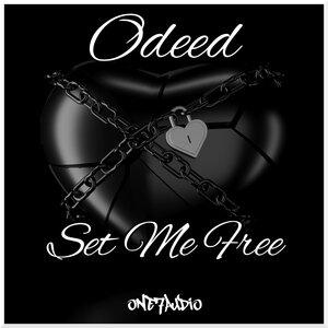 ODEED - Set Me Free