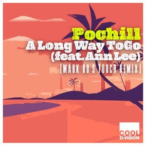POCHILL FEAT ANN LEE - A Long Way To Go (Mark 80's Touch Remix)
