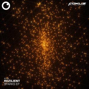 REZILIENT - Sparks EP