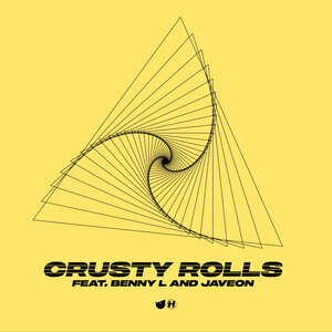 UNGLUED/BENNY L/JAVEON - Crusty Rolls