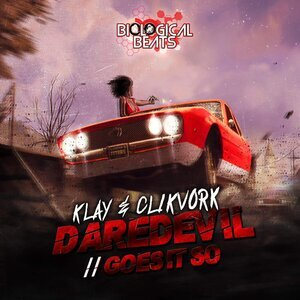 KLAY & CLIKVORK - Daredevil/Goes It So