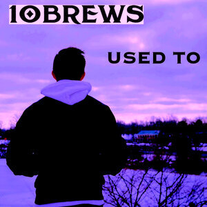 10BREWS - Used To (Extended Mix)