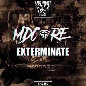 MDCORE - Exterminate