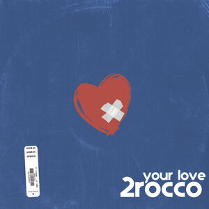 2ROCCO - Your Love