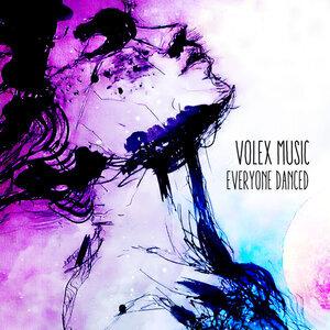 VOLEX MUSIC - Everyone Danced