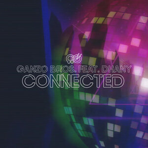 GANZO BROS feat DHANY - Connected (Extended Mix)