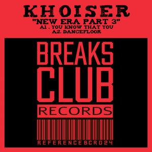 KHOISER - New Era EP Part 3