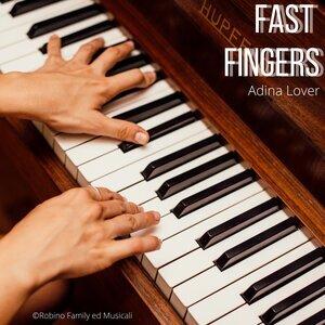 ADINA LOVER - Fast Fingers