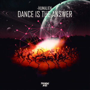 HUMALIEN - Dance Is The Answer (Original Mix)