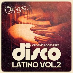 ORGANIC LOOPS - Disco Latino 2 (Sample Pack WAV)