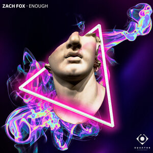 ZACH FOX - Enough