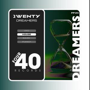 2WENTY - Dreamers