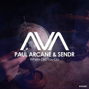 PAUL ARCANE/SENDR - Where Did You Go