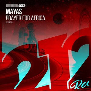 MAYAS - Prayer For Africa