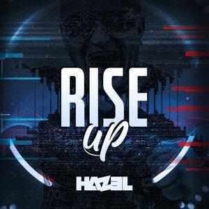 HAZEL - Rise Up (Hazel & CJ Stone Mix)
