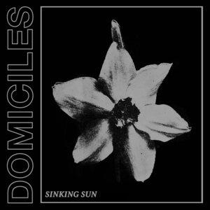 DOMICILES - Sinking Sun