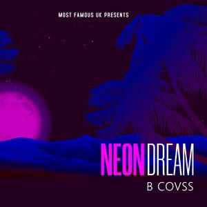 B COVSS - Neon Dream