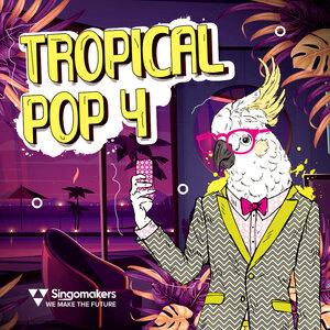 SINGOMAKERS - Tropical Pop 4 (Sample Pack WAV/APPLE/LIVE)