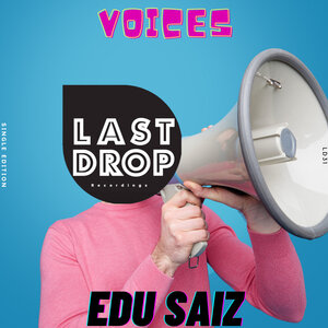 EDU SAIZ - Voices (Original Mix)