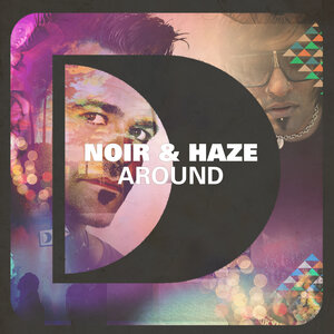 NOIR/HAZE - Around (Solomun Radio Edit)