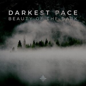 DARKEST PACE - Beauty Of The Dark