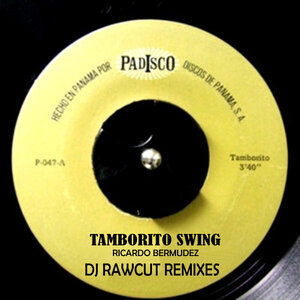 DJ RAWCUT - Tamborito Swing