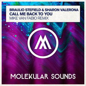 BRAULIO STEFIELD/SHARON VALERONA - Call Me Back To You