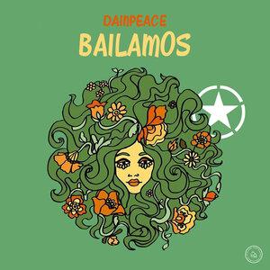 DAINPEACE - Bailamos