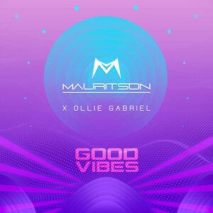 MAURITSON feat OLLIE GABRIEL - Good Vibes (Radio Mix)