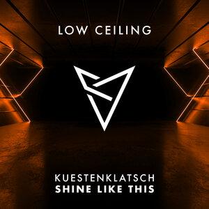 KUESTENKLATSCH - SHINE LIKE THIS
