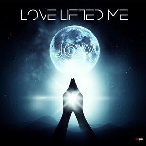 JOW - Love Lifted Me