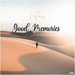 VIXTEREX MUSIC - Good Memories