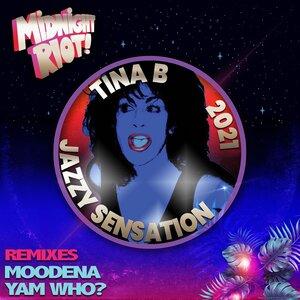 TINA B - Jazzy Sensation (2021 Remixes)