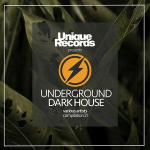 VARIOUS - Underground Dark House Spring '21