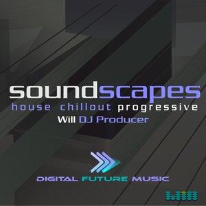 WILL DJ PRODUCER - Soundscapes
