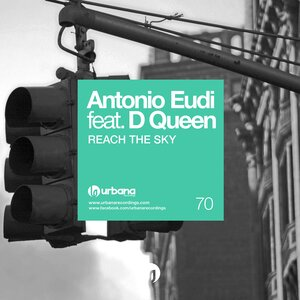 ANTONIO EUDI FEAT D QUEEN - Reach The Sky