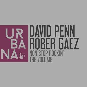 ROBER GAEZ/DAVID PENN - Non Stop Rockin'
