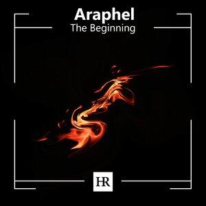 ARAPHEL - The Beginning