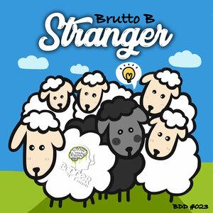 BRUTTO B - Stranger