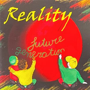 REALITY - Future Generation