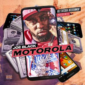 JOE BLACK - Motorola (Explicit)