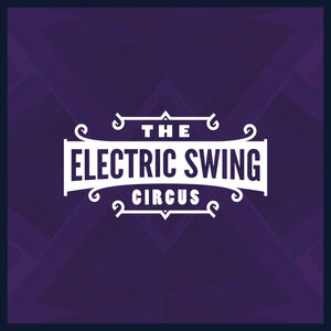 THE ELECTRIC SWING CIRCUS - The Electric Swing Circus