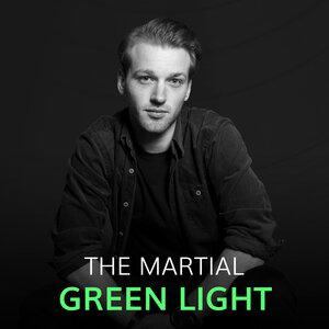 THE MARTIAL - Green Light