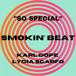 KARL DOPE feat LYDIA SCARFO - So Special (Original Mix)