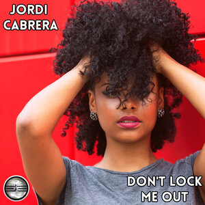 JORDI CABRERA - Don't Lock Me Out