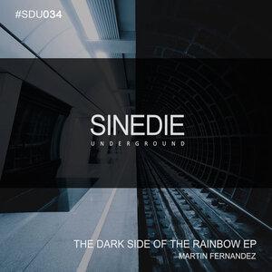 MARTIN FERNANDEZ - The Dark Side Of The Rainbow