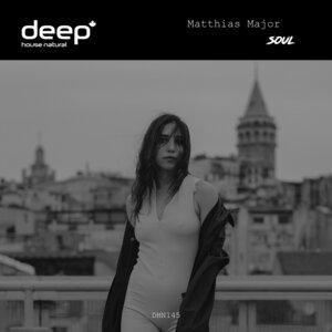 MATTHIAS MAJOR - Soul (Original Mix)