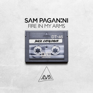 SAM PAGANINI - Fire In My Arms