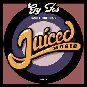 GY FOS - Dance A Little Closer (Original Mix)